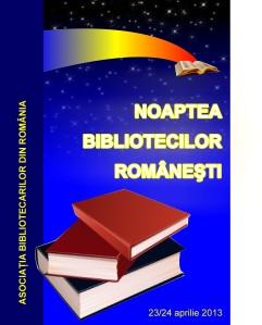 Afis - NOAPTEA BIBLIOTECILOR ROMANESTI - 2013